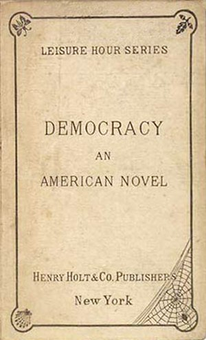 Democracy: An American Novel - First edition cover from 1880