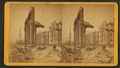 Court House seen through ruins of First (?) National Bank, from Robert N. Dennis collection of stereoscopic views.png