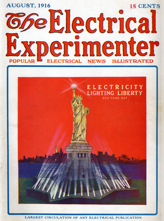 Electrical Experimenter - Electricity Lighting Liberty, August 1916