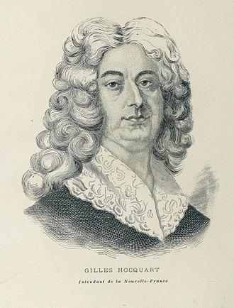 Ordonnateur - Gilles Hocquart,  ordonnateur and later intendant of New France