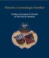 História e Genealogia Familiar - Famílias Convergentes do Visconde de Vila Nova de Famalicão.png