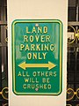 Land Rover Parking Only, all others will be crushed (in Tirana, Albania, 2018).jpg