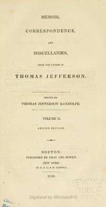 Memoir, correspondence, and miscellanies, from the papers of Thomas Jefferson - Volume 2 - 2nd ed.djvu