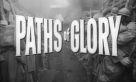 Fichier:Paths of Glory (1957) - Trailer.webm