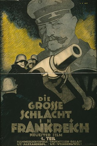 War film - 1918 film poster for Die grosse Schlacht in Frankreich (The Great Battle in France), with Hindenburg in the background