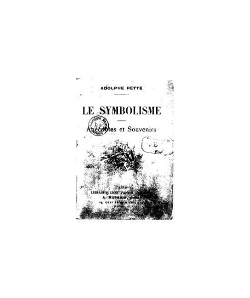 File:Retté - Le Symbolisme. Anecdotes et souvenirs - BnF.djvu