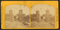 Ruins of the Old City Gate. Outside view, from Robert N. Dennis collection of stereoscopic views.png