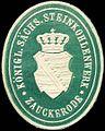Siegelmarke Königlich Sächsische Steinkohlenwerk Zauckerode W0212499.jpg