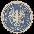 Siegelmarke Königliche Strafanstalt - Luckau W0262620.jpg