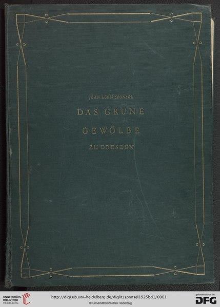 File:Sponsel Grünes Gewölbe Band 1.pdf
