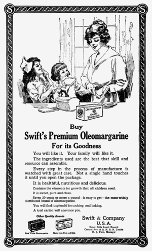 Margarine - Newspaper ad for the oleomargarine product, 1919. Product made by the Swift & Company from by-products of the animal processing business.