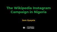 The Wikipedia Instagram Campaign by Sam Oyeyele for Wikimania 2018.pdf