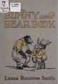 The bunny and bear book (IA bunnybearbook00smit).pdf