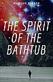 The spirit of the bathtub.jpg