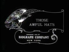 File:Those Awful Hats.webm