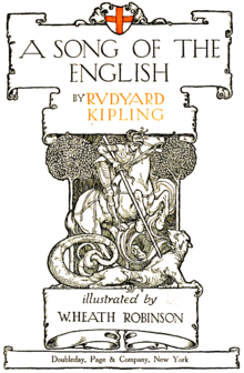 A song of the English, by Rudyard Kipling, illustrated by W. Heath, Robinson, Doubleday, Page & Company, New York