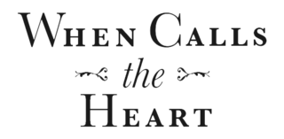 <i>When Calls the Heart</i> American television drama series