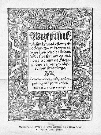 Mikołaj Rej - The Image of a Good Man's Life (1567)