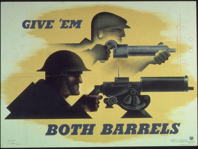 "File:""Give'em Both Barrels"" - NARA - 513619.jpg"