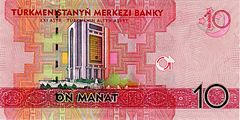 Central Bank of Turkmenistan on the 10 Turkmenistan manat banknote.