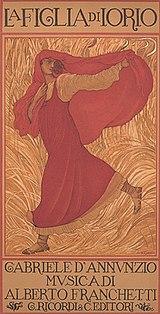 Poster for La figlia di Iorio where the librettist, Gabriele D'Annunzio, is given top billing