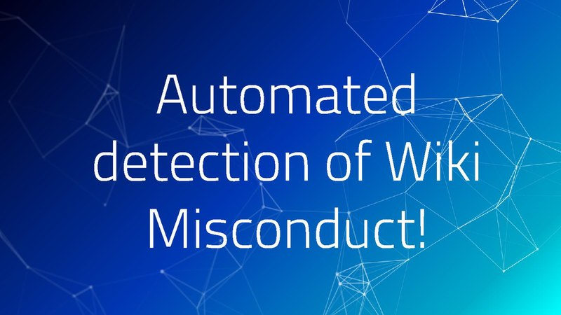 File:Automated detection of Wiki misconduct!.pdf