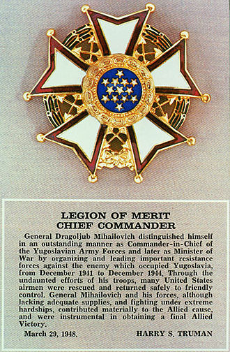 Operation Halyard - Mihailović was posthumously awarded the U.S. Legion of Merit