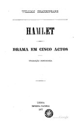 William Shakespeare: Hamlet : drama em cinco actos