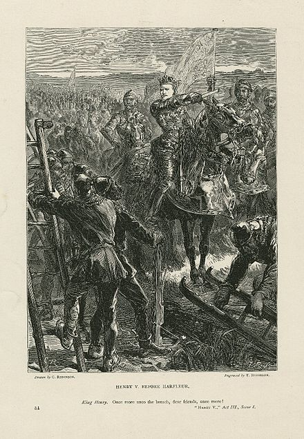 "A print of Act III, Scene i: ""Once more unto the breach, dear friends!"" Henry V Act III Scene i.jpg"