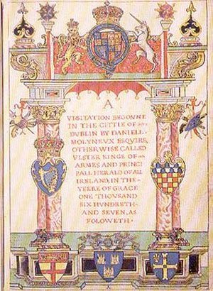 Heraldic visitation - Frontispiece of the record of the visitation of Dublin, undertaken by Ulster King of Arms Daniel Molyneux in February 1607