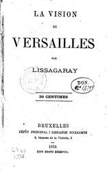 Prosper-Olivier Lissagaray: La Vision de Versailles