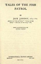 Jack London: Tales of the Fish Patrol