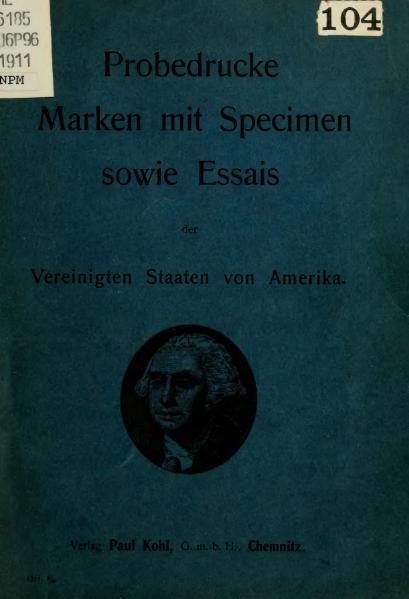 File:Probedrucke Marken mit Specimen sowie Essais der Vereinigten Staaten von Amerika.djvu