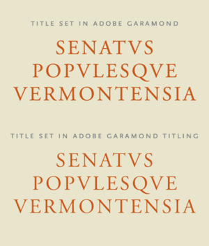 Titling capitals - Comparison of uppercase text weight Adobe Garamond with uppercase Adobe Garamond Titling.