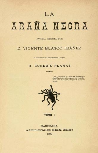 """Vicente Blasco Ibáñez - """"La araña negra"""" (1892) volume I."""