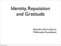 Wikimania 2011 - Indentity, Reputation, and Gratitude.pdf
