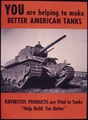 "You are helping to make better American tanks. Raybestos Products are vital to tanks. ""Help build `em better."" - NARA - 534809.tif"