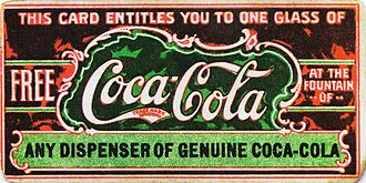 Coca-Cola - Believed to be the first coupon ever, this ticket for a free glass of Coca-Cola was first distributed in 1888 to help promote the drink. By 1913, the company had redeemed 8.5 million tickets.