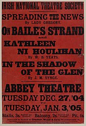 THE NATIONAL THEATRE SOCIETY / SPREADING THE NEWS / ON BAILE'S STRAND / KATHLEEN NI HOULIHAN / ON THE SHADOW OF THE GLEN / ABBEY THEATRE / TUESDAY, 27 Dec, '04 / TUESDAY, 3 Jan, '05
