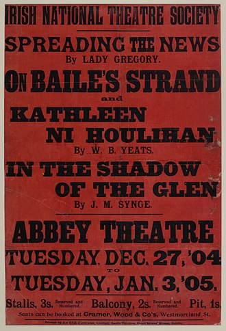 Augusta, Lady Gregory - A poster for the opening run at the Abbey Theatre from 27 December 1904 to 3 January 1905.