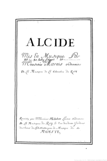 <i>Alcide</i> (Lully) opera by Marin Marais and Louis Lully