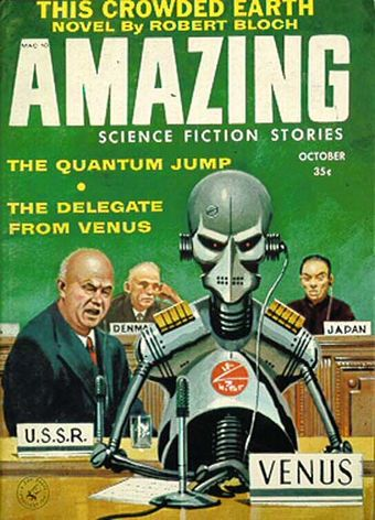 In Henry Slesar's 1958 story The Delegate from Venus, an alien robot cautions Earth that it will be destroyed if its people do not learn to live in peace Amazing science fiction stories 195810.jpg
