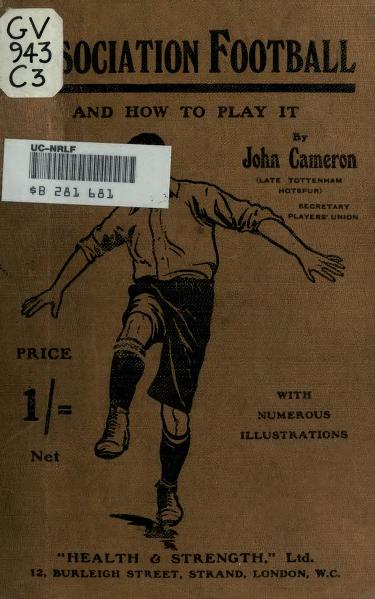File:Association Football and How to Play It (1908) by John Cameron.djvu