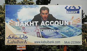 New Kabul Bank - An advertisement for the Bakht Account (Lucky Account).