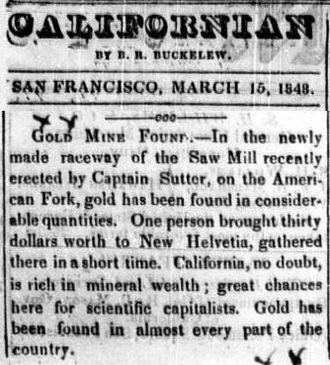 """The Californian (1840s newspaper) - """"Gold Mine Found"""", Californian, March 15, 1848"""