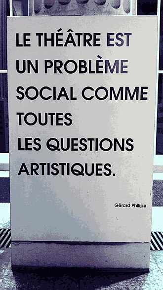 "Gérard Philipe - ""Theatre is a social issue, like all artistic questions."" (Quotation from Gérard Philipe on a pillar of the Théâtre des Abbesses, Paris.)"