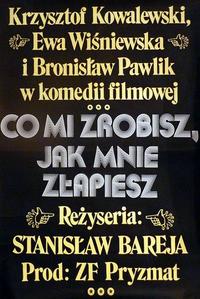 Co mi zrobisz jak mnie zlapiesz – poster (Polish film, 1978).png