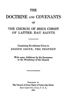Doctrine and Covenants Part of the scriptural canons of denominations of the Latter Day Saint movement.