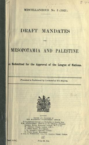 Draft mandates for Mesopotamia and Palestine