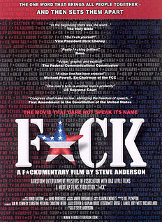 <i>Fuck</i> (film) 2004 American documentary film directed by Steve Anderson